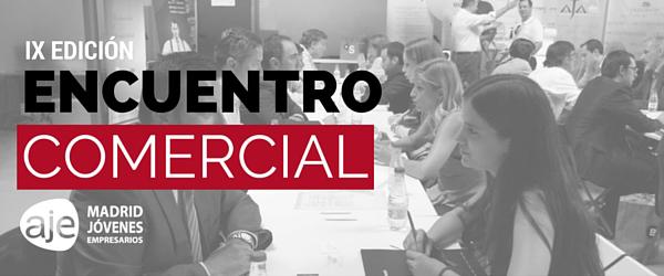 12 de noviembre 2015: IX Encuentro Comercial AJE Madrid