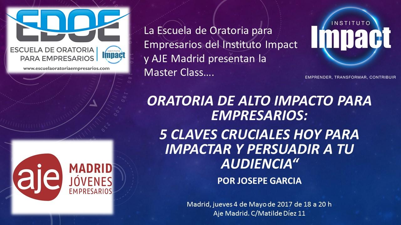 4 de mayo: Masterclass Oratoria de Alto Impacto para empresarios