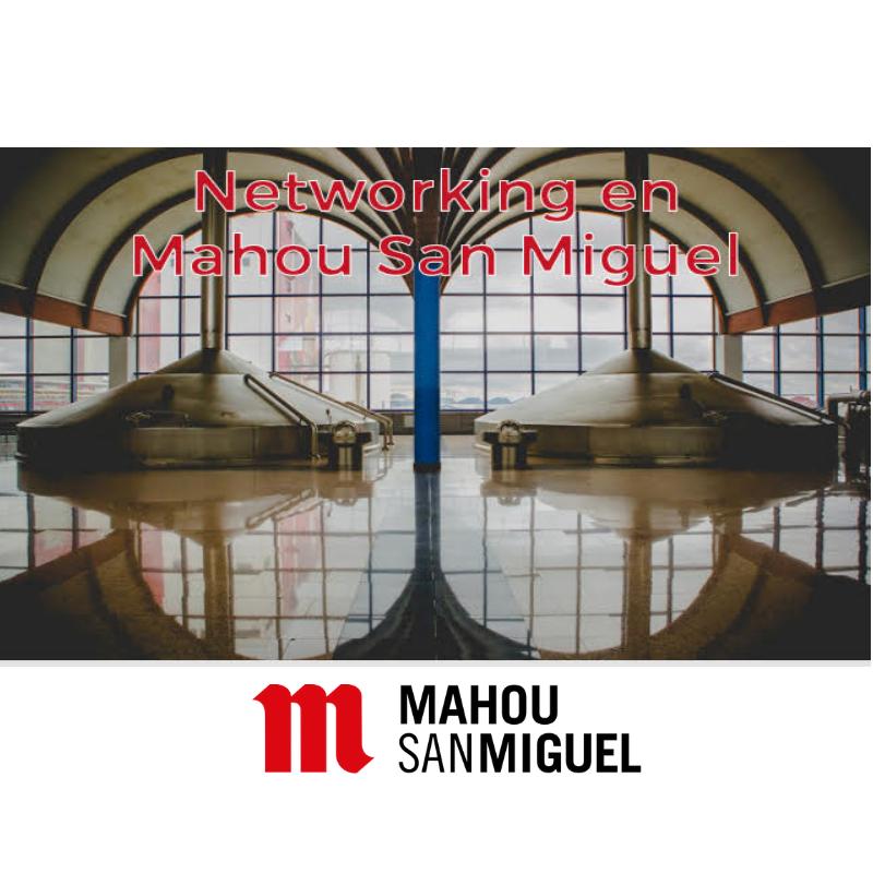 Networking con visita guiada en la fábrica de Mahou San Miguel