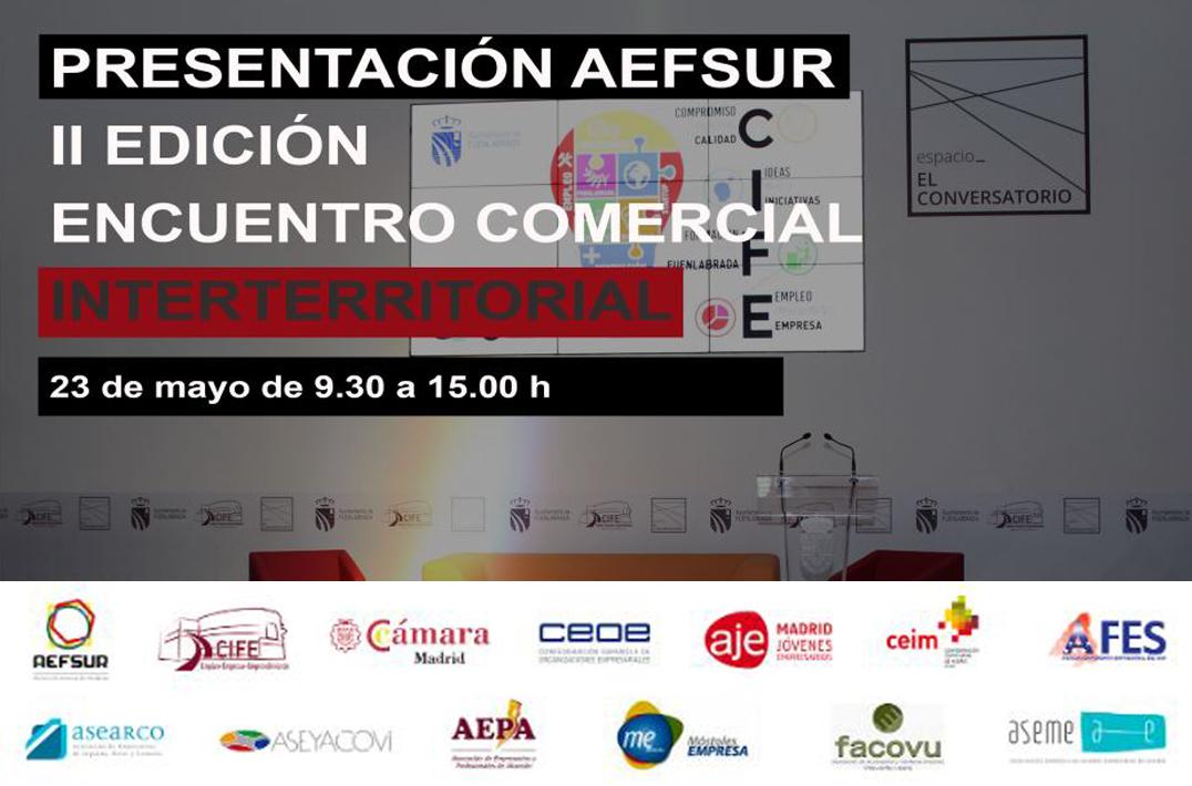 Presentación AEFSUR y II Encuentro Comercial Interterritorial de Madrid